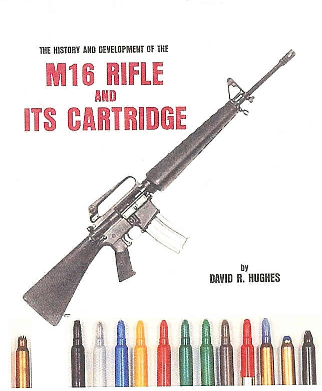 Book - The M-16 Rifle and Its Cartridge